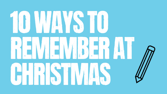 10 ways to remember someone at Christmas
